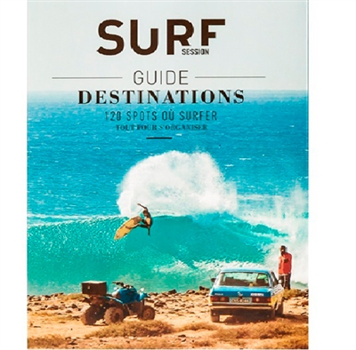 GUIDE DESTINATIONS SURF